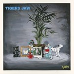 Tigers Jaw, Spin