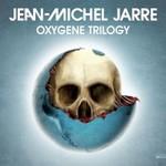 Jean Michel Jarre, Oxygene Trilogy