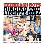The Beach Boys, Ringing the Liberty Bell