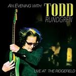 Todd Rundgren, An Evening with Todd Rundgren - Live at the Ridgefield