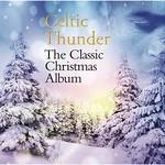Celtic Thunder, The Classic Christmas Album