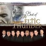 Celtic Thunder, The Very Best Of Celtic Thunder
