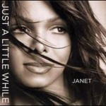 Janet Jackson, Just A Little While