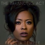 Felicia Temple, The Balancing Act
