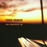 Turin Brakes, The Optimist LP