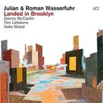 Julian & Roman Wasserfuhr, Landed in Brooklyn
