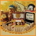 Washed Out, Mister Mellow