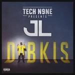 JL, Tech N9ne Presents JL - DIBKIS