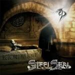 Steel Seal, Redemption Denied