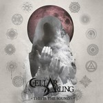 Cellar Darling, This Is the Sound