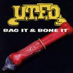 UTFO, Bag It & Bone It