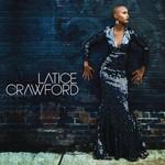 Latice Crawford, Latice Crawford