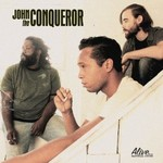 John the Conqueror, John the Conqueror mp3