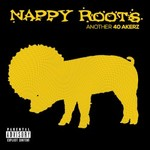 Nappy Roots, Another 40 Akerz