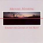 Michael Manring, Toward The Center Of The Night