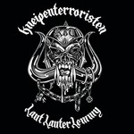 Kneipenterroristen, Laut Lauter Lemmy
