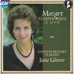 Jane Glover and London Mozart Players, Mozart: Symphonies Nos. 25, 29 & 33