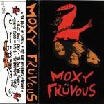 Moxy Fruvous, Moxy Fruvous