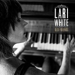 Lari White, Old Friends
