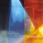 Randall Bramblett, The Meantime
