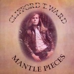 Clifford T. Ward, Mantle Pieces