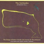 The Unthanks, Diversions Vol 1: The Songs of Robert Wyatt and Anthony & The Johnsons mp3