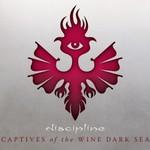 Discipline, Captives Of The Wine Dark Sea