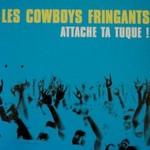 Les Cowboys Fringants, Attache Ta Tuque!