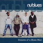 Nublues, Dreams Of A Blues Man