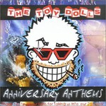The Toy Dolls, Anniversary Anthems