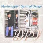 Martin Taylor's Spirit of Django, Gypsy