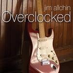 Jim Allchin, Overclocked