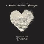 Jonathan Jackson + Enation, Anthem For The Apocalypse mp3