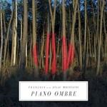 Francois & The Atlas Mountains, Piano Ombre