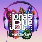 Jonas Blue, Jonas Blue: Electronic Nature - The Mix 2017 mp3