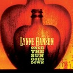 Lynne Hanson, Once the Sun Goes Down