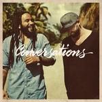 Gentleman & Ky-Mani Marley, Conversations