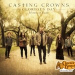 Casting Crowns, Glorious Day: Hymns of Faith