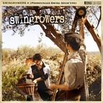 Swingrowers, (Pronounced Swing Grow'ers)