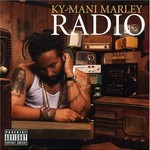 Ky-Mani Marley, Radio