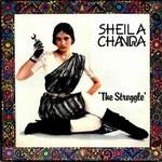 Sheila Chandra, The Struggle