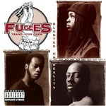 Fugees, Blunted on Reality