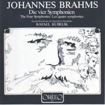 Rafael Kubelik, Johannes Brahms: Die vier Symphonien