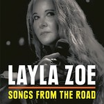 Layla Zoe, Songs From The Road