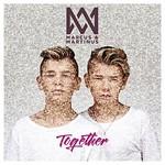 Marcus & Martinus, Together