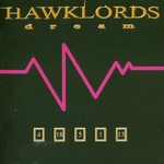 Hawklords, Dream