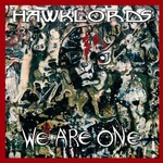 Hawklords, We Are One