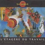 The Tangent, L'Etagere Du Travail