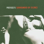 Prefuse 73, Surrounded by Silence