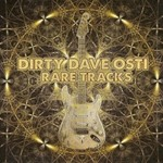 Dirty Dave Osti, Rare Tracks